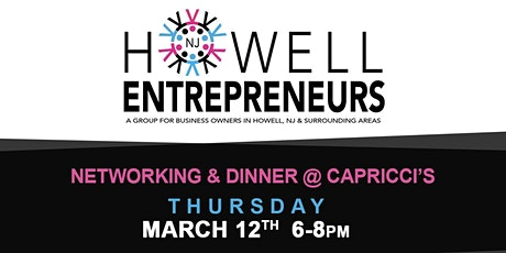 Howell NJ Entrepreneurs' Networking & Dinner tickets