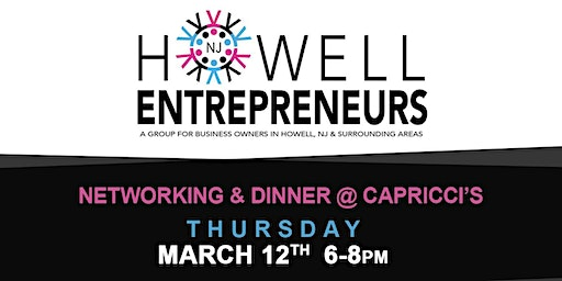 Howell NJ Entrepreneurs' Networking & Dinner
