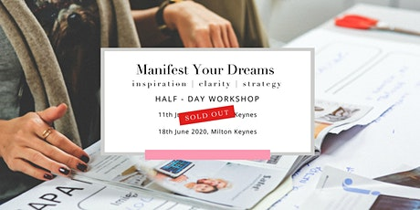 Manifest Your Dreams  18th June tickets