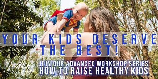 How to Raise Healthy Kids