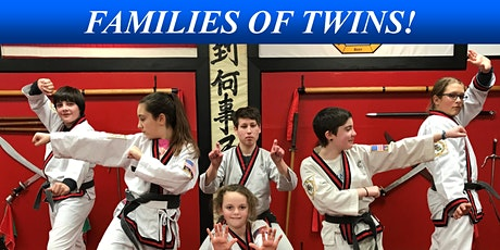 FAMILIES OF TWINS!  INVITATION TO MARTIAL ARTS LESSONS tickets