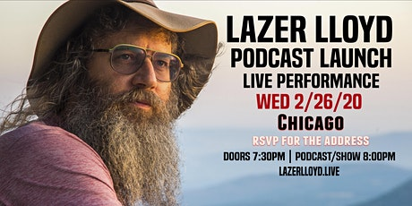 Lazer Lloyd Podcast Launch Live in Chicago tickets