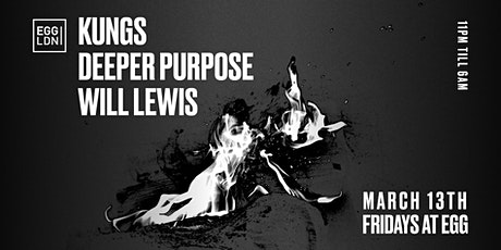 Fridays at EGG: Kungs & Deeper Purpose tickets
