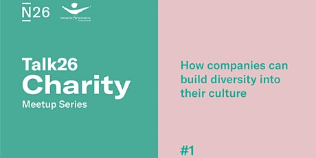 """Charity Meetup """"How companies can build diversity into their culture"""" tickets"""