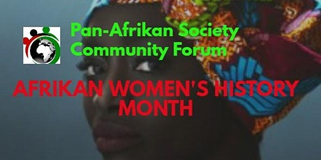 THE PASCF'S AFRIKAN WOMEN'S HISTORY MONTH PROGRAMME tickets