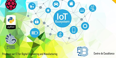 """Formation Certifiante IOT Internet of Things  """"Cycle de formations : Outils pour les digital skills."""" billets"""