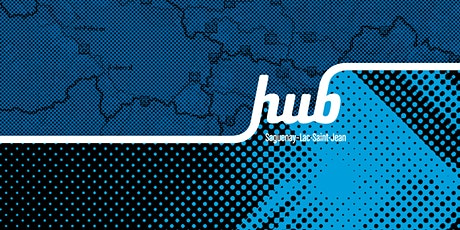 Rencontre régionale HUB Saguenay-Lac-Saint-Jean billets