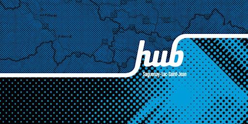 Rencontre régionale HUB Saguenay-Lac-Saint-Jean