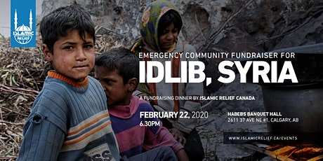 Emergency Fundraising Dinner for Idlib, Syria · Calgary tickets