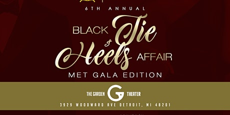 6th Annual Black Tie & Heels Affair : MET GALA EDITION tickets