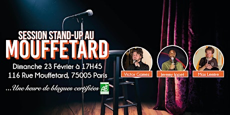 Session Stand-Up au Mouffetard #18 billets