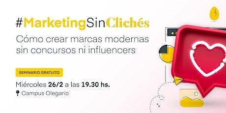 #MarketingSinClichés entradas