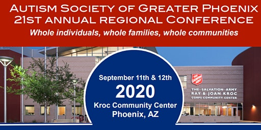 Autism Society of Greater Phoenix 21st Annual Autism Conference