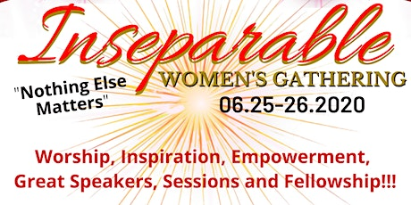 Inseparable Women's Gathering June 25-26, 2020 tickets