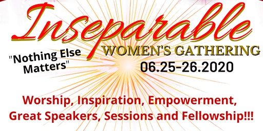 Inseparable Women's Gathering June 25-26, 2020