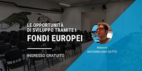 Le opportunità di sviluppo tramite i fondi europei biglietti