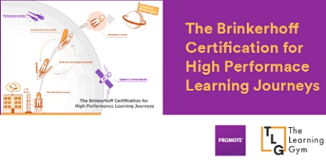 THE BRINKERHOFF CERTIFICATION FOR HIGH PERFORMANCE LEARNING JOURNEYS tickets