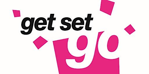 Get SET GO! Weds 1st April 2020