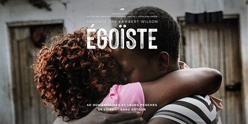 Projection du film Égoïste à Martigny