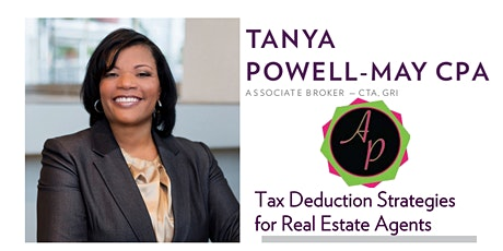 Tax Deduction Strategies for Real Estate Agents with Tanya Powell May tickets