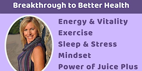 Breakthrough to Better Health & Design Your Life Event with Loretta Koeth tickets