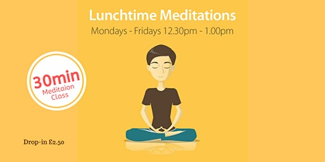 Lunchtime Meditation in the City Centre Mon-Fri 12:30-1pm tickets