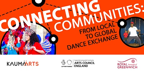 Connecting Communities: From Local to Global Dance Exchange tickets