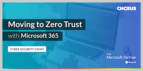 Moving to Zero Trust Security with Microsoft 365 tickets