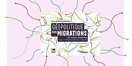 Rencontre avec l'auteur du livre Géopolitique des migrations tickets