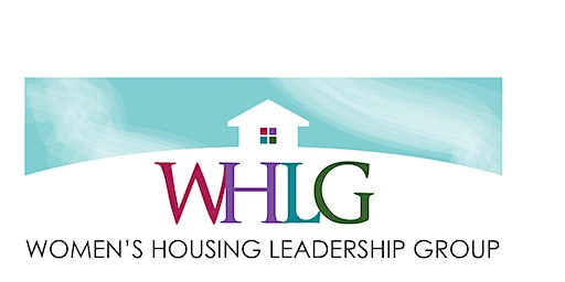 Women's Housing Leadership Group - 3rd Annual Summit