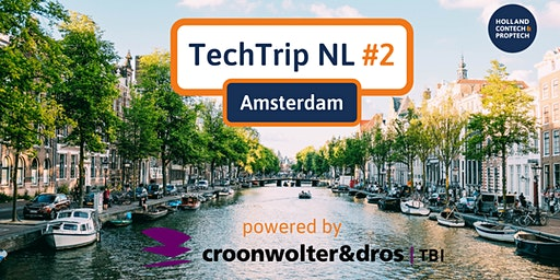 TechTrip NL #2 powered by Croonwolter&dros