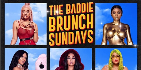 The Baddie Brunch Sundays tickets