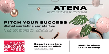 PITCH YOUR SUCCESS | Digital marketing per startup tickets
