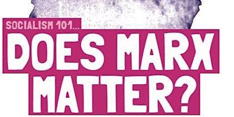 Socialism 101 Bristol: does Marx matter? tickets