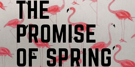 The Promise of Spring tickets