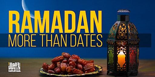 Ramadan: More Than Dates