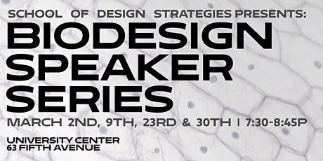 CANCELLED: BioDesign Lecture Series tickets