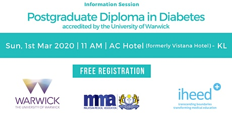 Pg Diploma Diabetes: University of Warwick - Info Session - KL Mar 1 2020 tickets