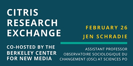 CITRIS Research Exchange - Jen Schradie tickets