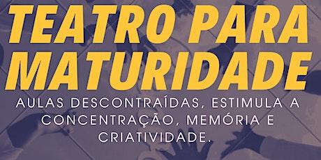 WORKSHOP DE TEATRO PARA MATURIDADE ingressos