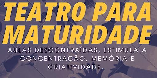 WORKSHOP DE TEATRO PARA MATURIDADE