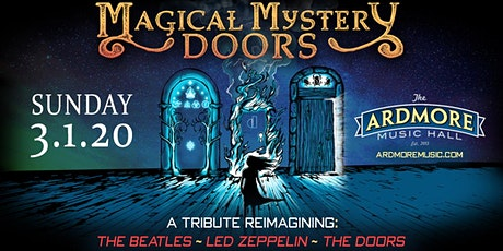 Magical Mystery Doors (The Beatles + Led Zeppelin + The Doors tribute) tickets