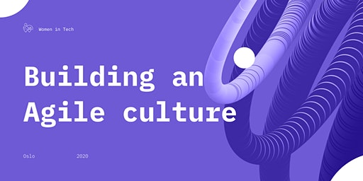 Building an Agile Culture