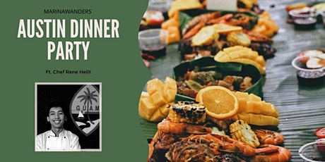 Austin Dinner Party Ft. Chef Rene Helit tickets