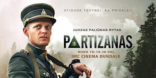"Filmo ""Partizanas"" Premjera Dundalke"