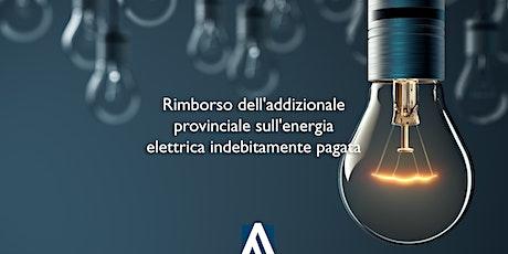 RIMBORSO DELL'ADDIZIONALE PROVINCIALE SULL'ENERGIA ELETTRICA biglietti