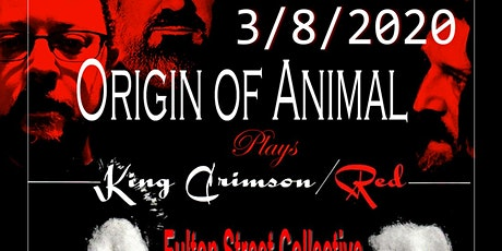 ORIGIN OF ANIMAL ORCHESTRA perform KING CRIMSON'S RED tickets