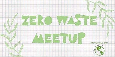Zero Waste Meetup - Earth Day Park Clean up tickets