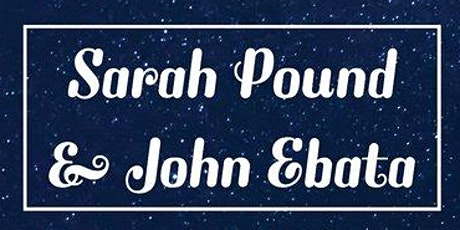 Sarah Pound & John Ebata tickets