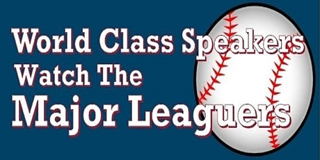 World Class Speakers Watch the Major Leaguers tickets